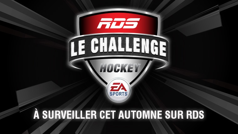 Challenge hockey RDS EA Sports