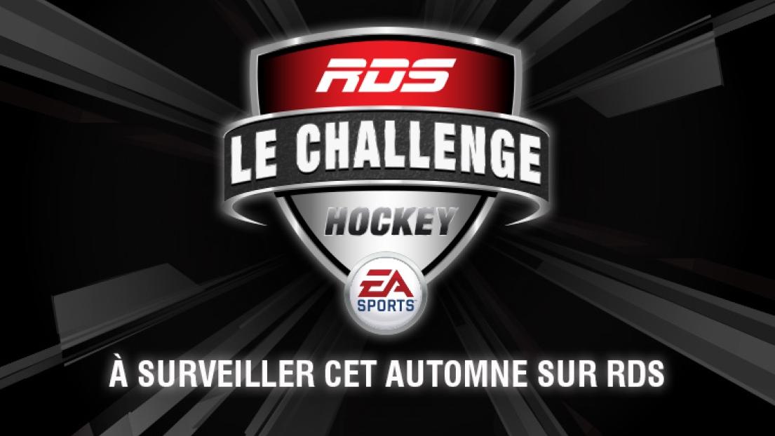 Challenge hockey RDS EA Sports