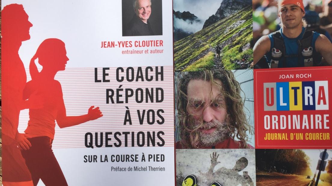 Les ouvrages « Le coach répond à vos questions » et « Ultra ordinaire : Journal d'un coureur »