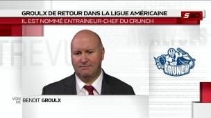 Benoît Groulx à la barre du Crunch