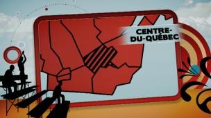 En vedette : le Centre-du-Québec