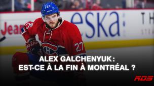 Il faut mettre au clair le cas Alex Galchenyuk