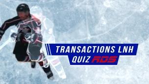 Quiz : les transactions dans la LNH