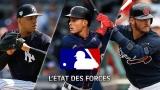 État des forces MLB - 27 mai 2019