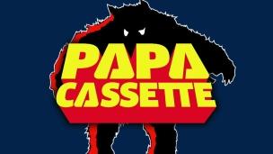 Chez Papa Cassette, épisode 22