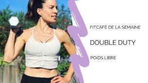 FitCafé : Double Duty