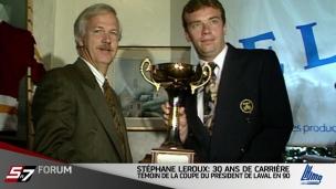 Le Forum - Stéphane Leroux : 30 ans de carrière