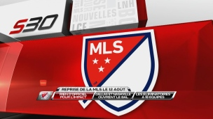 La MLS officialise sa relance des compétitions